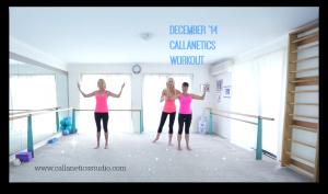 December 2014 Callanetics Workout